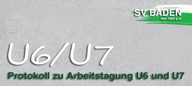 Protokoll zu Arbeitstagung U6 und U7